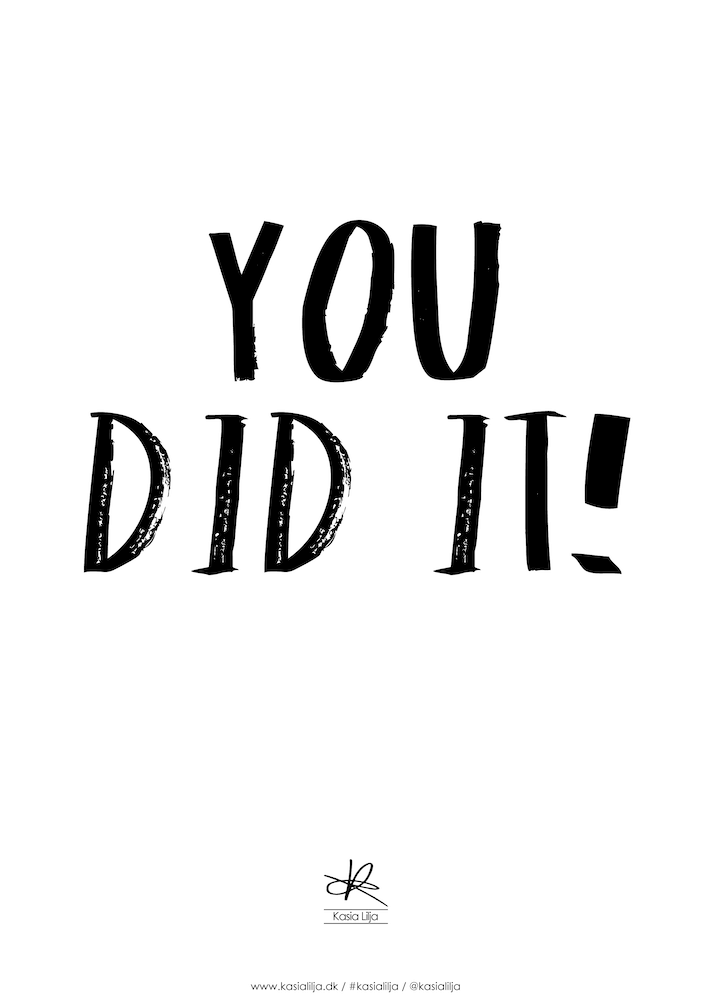 Image of   Kasia Lilja - You Did It! - Plakat - A4